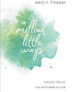 a-million-little-ways